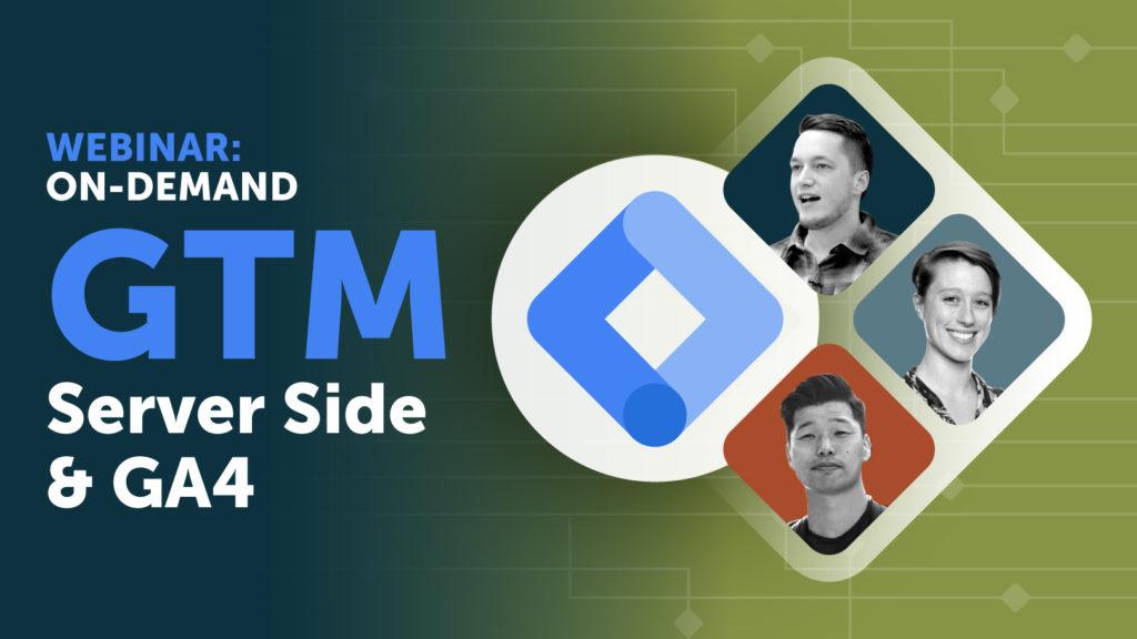 Adswerve GTM Server Side & GA4 Webinar now on-demand